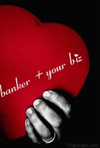 Business Loan love your banker