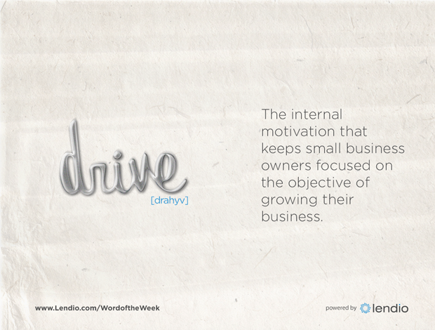 Lendio Business Word of the Week - Drive