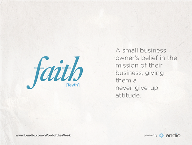 Lendio word of the week - faith