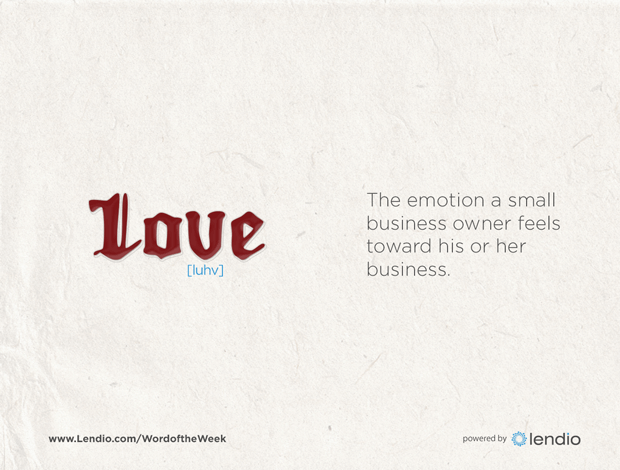 Lendio Business word of the week: Love