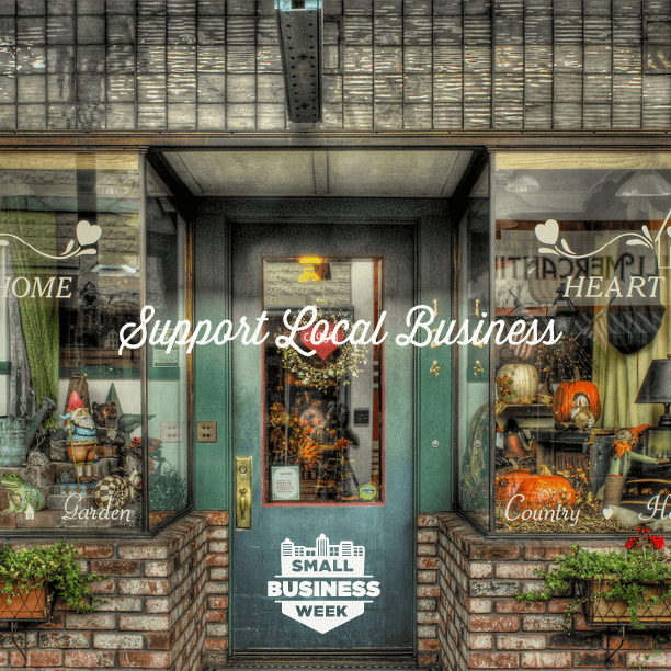 What have you done this week to support small businesses?