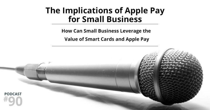 The Implications of Apple Pay for Small Business